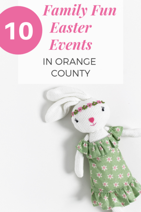 Easter activities in Orange County for kids and families