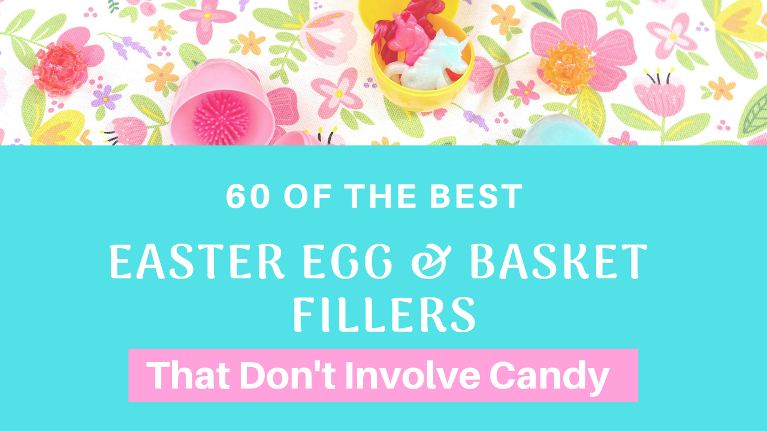 Check out these 60 ideas for filling Easter eggs and baskets with fun items that are not candy!
