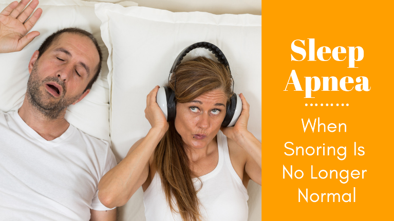 Sometimes snoring is not normal and can actually lead to signs and symptoms of sleep apnea.