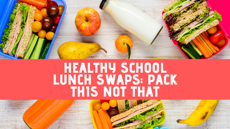 Easy school lunch swap ideas that are healthy for both teeth and body.