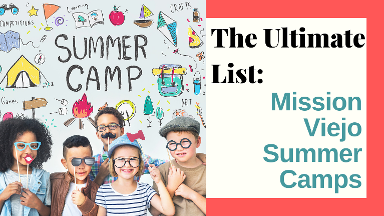 We have put together a complete list of summer camp options in Mission Viejo for 2019!